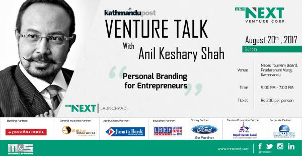 The Power of  a Name: The Kathmandu Post Venture Talk with Anil Keshary Shah
