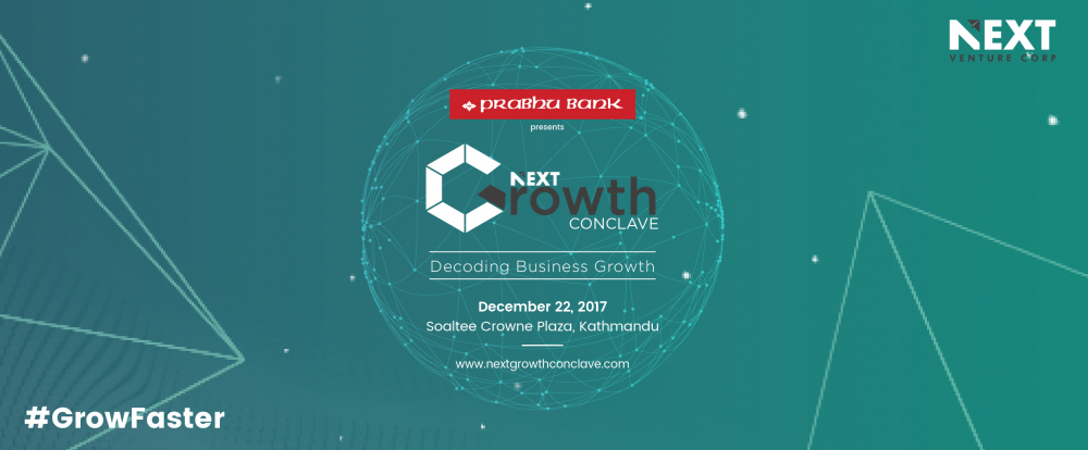 Connect With The Best In The Business | Next Growth Conclave 2017